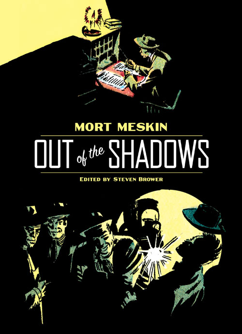 Brower, Mort Meskin: Out of the Shadows